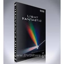 Let There Be Light Bbc Documentary Light Fantastic Dvd Bbc Documentary 2004 Simon Schaffer