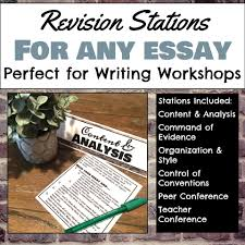 essay revision how to use revisions stations in the writer s workshop