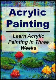 acrylic painting 11 acrylic painting techniques for beginners to master quick and easy acrylic painting books acrylic painting techniques