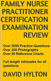 Charting Practice For Nurses Family Nurse Practitioner Certification Examination Review Over 2000 Practice Questions And Over 50 Reference Charts