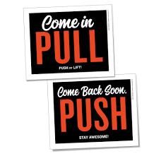 Push Pull Sticker Design Badass Signage Maximum Impact Design