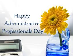 Administrative Professional Days Happy Admin Professionals Day Dawson Dawson Inc