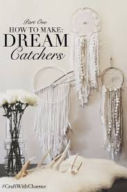 Make Your Own Dream Catchers Make Your Own Dream Catchers Dream catchers Catcher and Bohemian 71