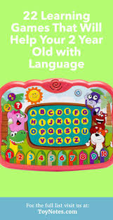 Our recommendations of the top games for two year olds, teaching them language skills 22 Learning Games That Will Help Your 2 Year Old with Language - Toy