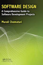 Software Design A Comprehensive Guide To Software Development Projects Software Design A Comprehensive Guide To Software