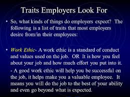 Good Work Traits Good Employment Skills Ppt Video Online Download