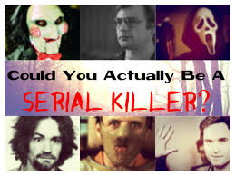 plus thin could you actually be a serial killer