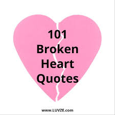 Quotes About Being Broken Hearted Simple 48 Broken Heart Quotes And Heartbreak Messages Sayings