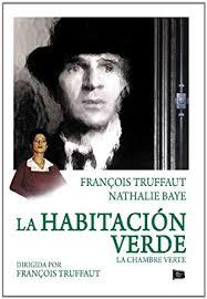 La chambee Verte - La habitación verde - François Truffaut