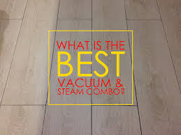 best vacuum and steam mop