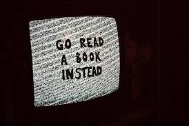 Funny Quotes About Reading Go Read A Book Instead Picture Quotes