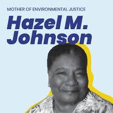 Environmental Justice History: Hazel M. Johnson – Grouphug