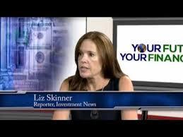 Liz Skinner Journalist at Investmentnews.com Part 1 - YouTube