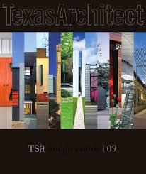 Jim Denno Design Texas Architect Sept Oct 2009 Design Awards By Texas