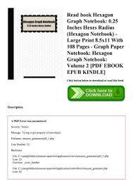 Read Book Hexagon Graph Notebook 0 25 Inches Hexes Radius Hexagon
