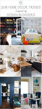2018 design blogger home decor trends