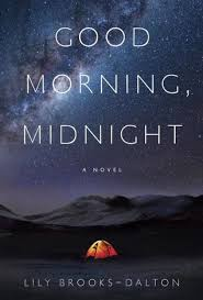 Good Morning Midnight Quotes Best of Good Morning Midnight By Lily BrooksDalton