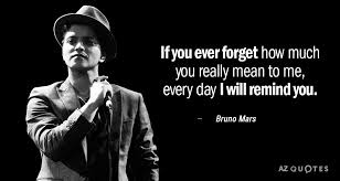 Bruno Mars Quotes Delectable TOP 48 QUOTES BY BRUNO MARS Of 48 AZ Quotes