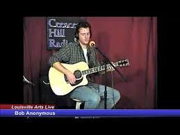 Louisville Arts Live - 11/23/2013 - Bob Anonymous - YouTube
