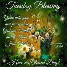 Bible Quote Of The Day Unique Tuesday Blessings Have A Blessed Day With Bible Quote Pictures