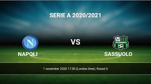 Napoli vs Sassuolo H2H 1 nov 2020 Head to Head stats prediction