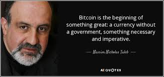 Bitcoin Quote Stunning Quote About Bitcoin By Nicolas Taleb Steemit