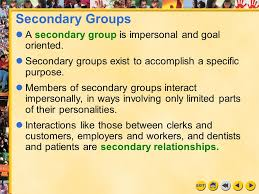 Secondary Group Primary And Secondary Groups Ppt Video Online Download