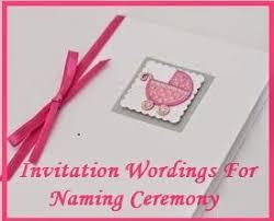 Sample Invitation Wordings: Naming Cermony