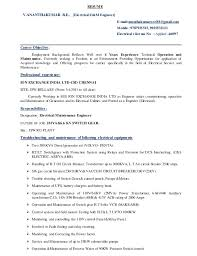 RESUME V.ANANTHAKUMAR B.E., [Electrical O&M Engineer]  E-mail:ananthakumareee88  Maintenance ...