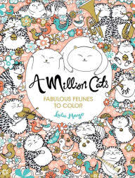 featured coloring books see all previous a million cats fabulous felines to color