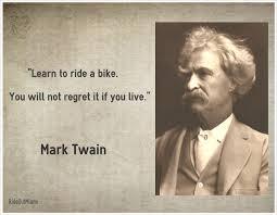 Famous Bike Quote Mark Twain Mark Twain Quotes Mark Twain