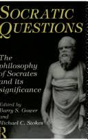 socratic questions new essays on the philosophy of socrates and socratic questions new essays on the philosophy of socrates and its significance