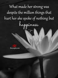 Beautiful Strong Women Quotes Best of Wisdom Quotes What Made Her Strong Was Despite The Million Things