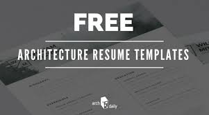 Free Resume Layout Template Awesome Free Resume Templates For Architects ArchDaily