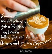 Einen Wunderschönen Guten Morgen Und Einen Tollen Tag Mit