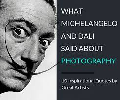 Michelangelo Quotes Unique 48 Quotes About Photography By Michelangelo And Other Great Artists