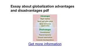 essay about globalization advantages and disadvantages pdf  essay about globalization advantages and disadvantages pdf google docs