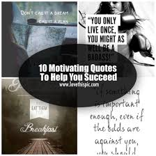 Motivating Quotes Interesting 48 Motivating Quotes To Help You Succeed