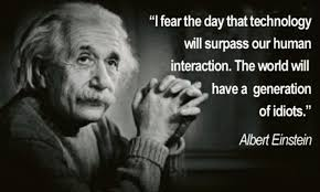 Was Albert Einstein Right About A Generation Of Idiots Daily Mail