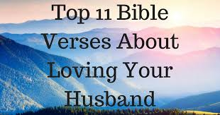 Christian Quotes For Husband Best of Top 24 Bible Verses About Loving Your Husband ChristianQuotes