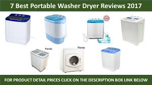 7 best portable washers dryer reviews 2017 portable washers dryer reviews