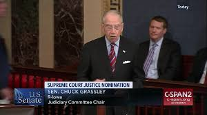 Senator Grassley on Supreme Court ...
