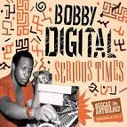 Serious Times [Bobby Digital Reggae Anthology Vol. 2]