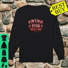 Official Vintage 62nd Birthday Classic Made in 1958 k8 Shirt, hoodie, tank  top and sweater