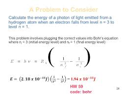 a problem to consider calculate the energy of a photon of light emitted from a hydrogen