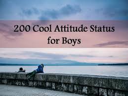 200 cool atude status for boys jpg