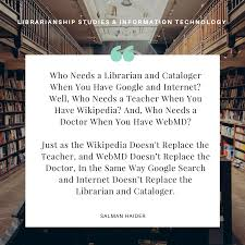 Best Quotes About Libraries Librarians And Library And Information