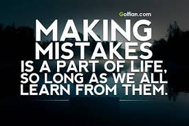 Learning From Mistakes Quotes Custom Making Mistakes Is A Part Of LifeSo Long As We All Learn From Them