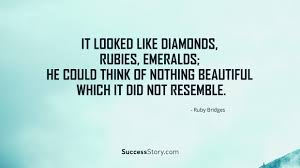 Ruby Bridges Quotes Amazing 48 Motivational Ruby Bridges Quotes SuccessStory