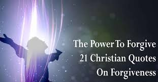 Quotes For Forgiveness Interesting The Power To Forgive 48 Christian Quotes On Forgiveness Viral